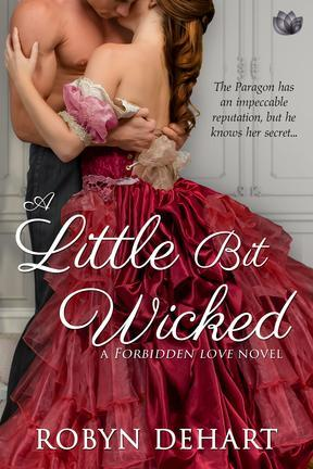 A Little Bit Wicked by Robyn DeHart