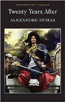 Twenty Years After (The D'Artagnan Romances, #2)