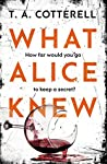 What Alice Knew