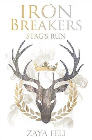 Stag's Run (Iron Breakers, #1)