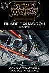 Blade Squadron - Part II