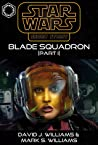 Blade Squadron - Part I