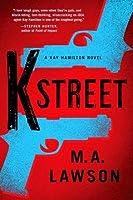K Street (Kay Hamilton, #3)