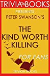 Peter Swanson's The Kind Worth Killing - For Fans