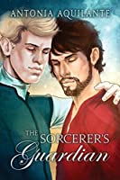 The Sorcerer's Guardian (Chronicles of Tournai Book 4)