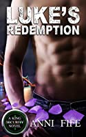 Luke's Redemption (A King Security Novel Book 1)