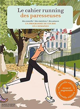 Le cahier running des paresseuses Marie Poirier, Soledad Bravi