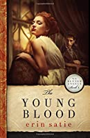 The Young Blood (No Better Angels) (Volume 4)