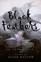 Black Feathers: Dark Avian Tales