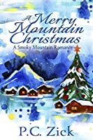 A Merry Mountain Christmas (Smoky Mountain Romance #4)