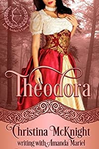 Theodora (Lady Archer's Creed, #1)