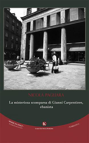 La misteriosa scomparsa di Gianni Carpentiere, ebanista Nicola Pagliara