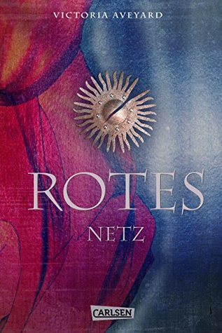Rotes Netz by Victoria Aveyard