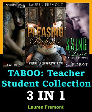 TABOO: Teacher Student Collection ( Older Man Younger Woman, Teacher Student Romance, Office Erotica, Risky Workplace )