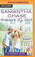 Always My Girl (The Shaughnessy Brothers, #3)
