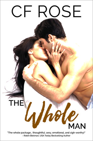 The Whole Man by C.F. Rose