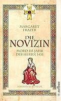 Die Novizin: Mord im Jahr des Herrn 1431