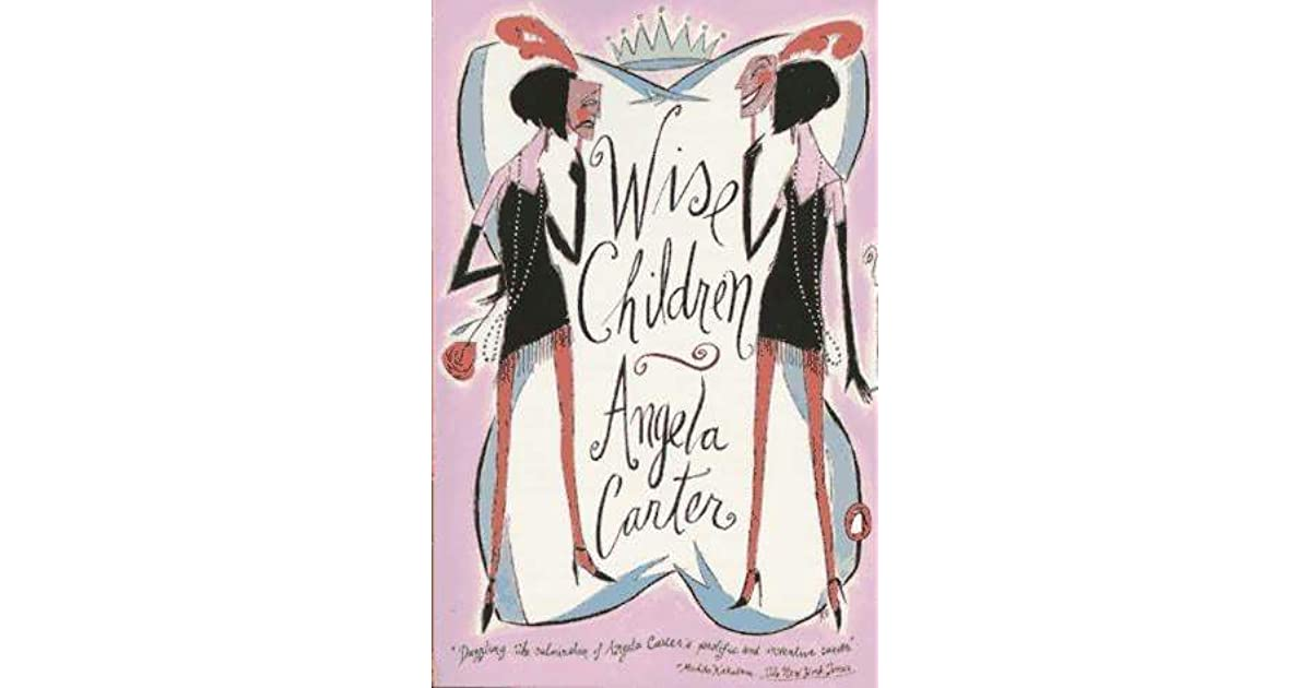 Wise Children by Angela Carter a9420595709