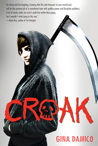 Croak by Gina Damico