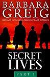 Secret Lives: part 1