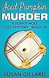 Iced Pumpkin Murder (Donut Hole Mystery #26)