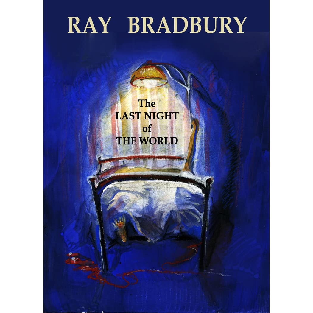The last night of the world by ray bradbury fandeluxe PDF