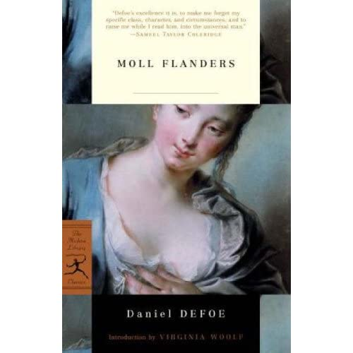 an analysis of the story moll flanders a novel by daniel defoe The fortunes and misfortunes of moll flanders unrated dubbed 'the wickedest woman in england' tells her story daniel defoe (novel.