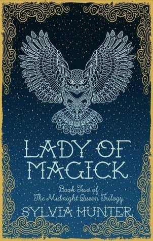 Lady of Magick (Noctis Magicae, #2) by Sylvia Izzo Hunter