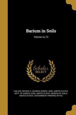 Barium in Soils; Volume No.72