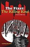 The Fixer: The Killing Kind (The Fixer - Katerina Mills, #2)
