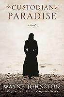 The Custodian of Paradise: A Novel