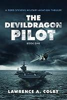 The Devil Dragon Pilot (Ford Stevens #1)