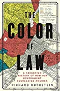 The Color of Law: A Forgotten History o…