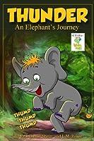 Thunder An Elephant's Journey