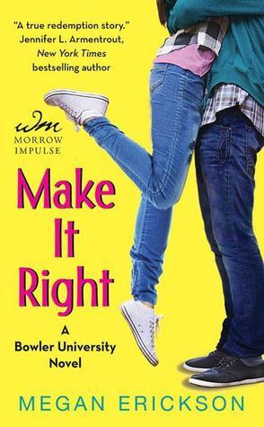 Make it Right (Bowler University, #2)
