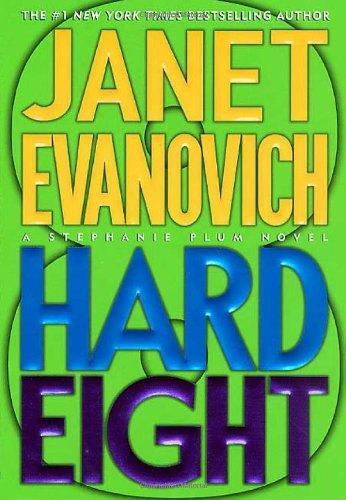 Janet Evanovich - Stephanie Plum 8 - Hard Eight