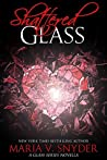 Shattered Glass (Glass, #3.5)
