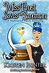 Miss Frost Saves The Sandman (Jayne Frost, #3)