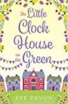 The Little Clock House on the Green (Whispers Wood #1)