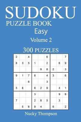 Easy 300 Sudoku Puzzle Book: Volume 2