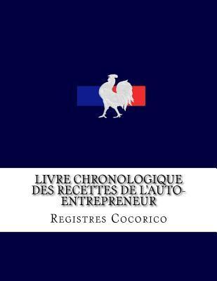 Livre Chronologique Des Recettes De L Auto Entrepreneur