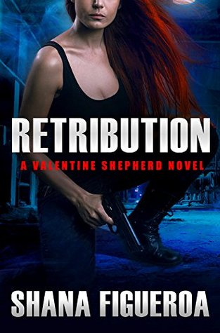 Retribution (Valentine Shepherd #2)