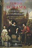 Overvloed en onbehagen: de Nederlandse cultuur in de Gouden Eeuw