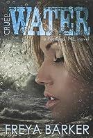 Cruel Water: A Portland, Me, Novel