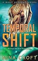 Temporal Shift (Dark Desires #4)