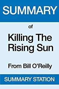 Killing the Rising Sun: From Bill O'Reilly