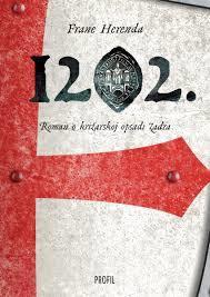 1202. Roman o križarskoj opsadi Zadra
