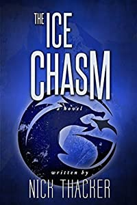 The Ice Chasm (Harvey Bennet #3)