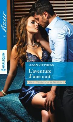 LAventure DUne Nuit  by  Susan Stephens