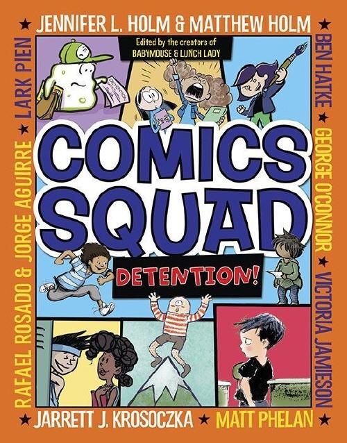 Comics Squad: Detention!